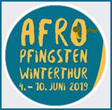 AFRO-PFINGSTEN FESTIVAL Jun 4-19,2019 - Winterthur, Switzerland
