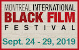 Montreal International Black Film Festival Sep.24-29, 2019