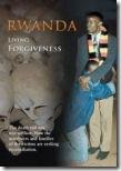 Rwanda, living in forgiveness