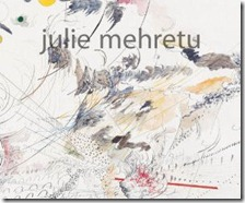 Julie Mehretu: The Drawings