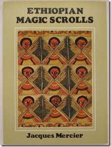 Ethiopian Magic Scrolls Road To Ethiopia Camino A Etiopia My
